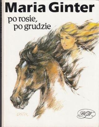 Okładka książki Po rosie, po grudzie