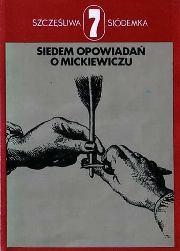 Okładka książki Siedem opowiadań o Mickiewiczu