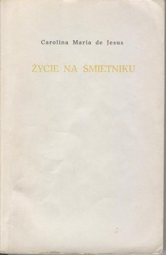 Okładka książki Życie na śmietniku
