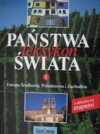 Okładka książki Państwa świata. Leksykon. T. 1, Europa Środkowa, Południowa i Zachodnia