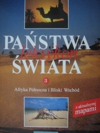 Okładka książki Państwa świata. Leksykon. T. 3, Afryka Północna i Bliski Wschód