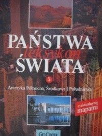 Okładka książki Państwa świata. Leksykon. T. 5, Ameryka Północna, Środkowa i Południowa