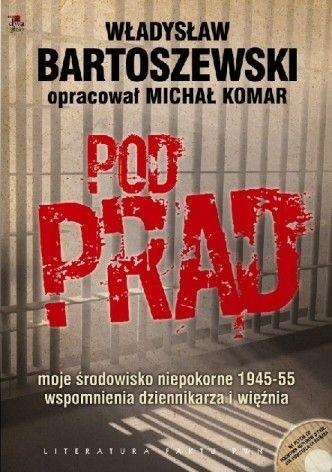Okładka książki Pod prąd. Moje środowisko niepokorne 1945-1955. Wspomnienia dziennikarza i więźnia