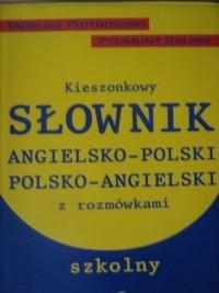 Okładka książki Kieszonkowy słownik angielsko - polski, polsko - angielski z rozmówkami, szkolny