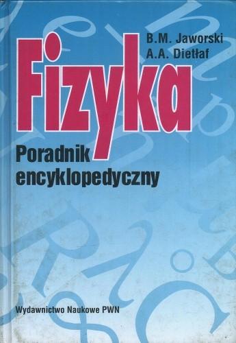 Okładka książki Fizyka. Poradnik encyklopedyczny
