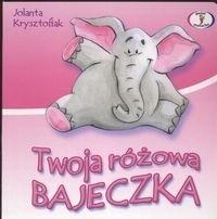 Okładka książki Twoja różowa bajeczka