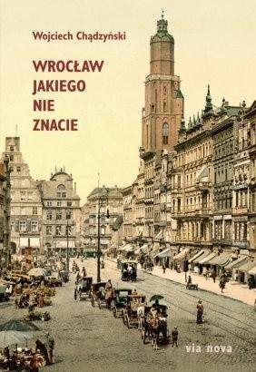Okładka książki Wrocław jakiego nie znacie