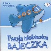 Okładka książki Twoja niebieska bajeczka