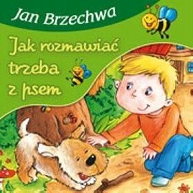 Okładka książki Jak rozmawiać trzeba z psem