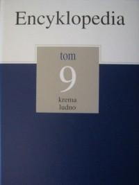 Okładka książki Encyklopedia Gazety Wyborczej t. 9 krema - ludno