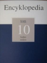 Okładka książki Encyklopedia Gazety Wyborczej t. 10 ludno - mikro