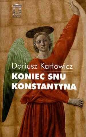 Okładka książki Koniec snu Konstantyna