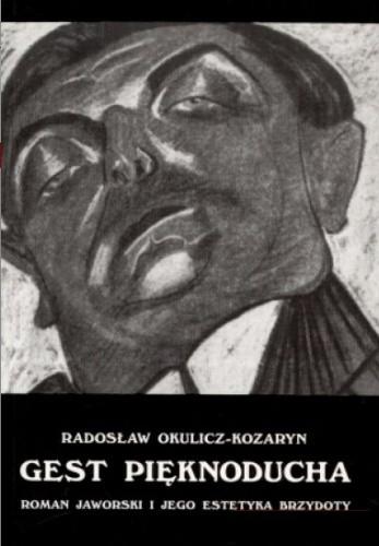 Okładka książki Gest pięknoducha. Roman Jaworski i jego estetyka brzydoty