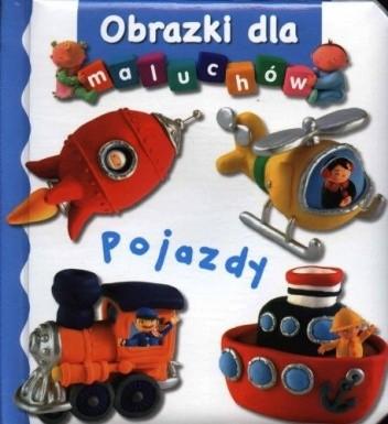 Okładka książki Obrazki dla maluchów. Pojazdy