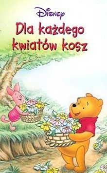 Okładka książki Kubuś Puchatek. Dla każdego kwiatów kosz