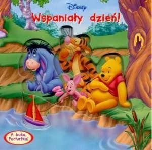 Okładka książki Kubuś Puchatek. Wspaniały dzień