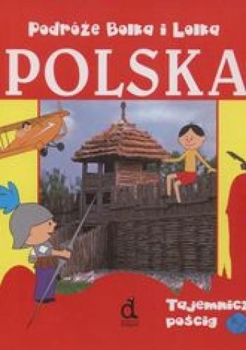Okładka książki Podróże Bolka i Lolka Polska Tajemniczy pościg /Bolek i lolek