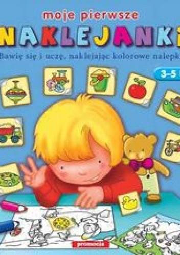 Okładka książki Naklejanki - Moje pierwsze naklejanki /Naklejanki