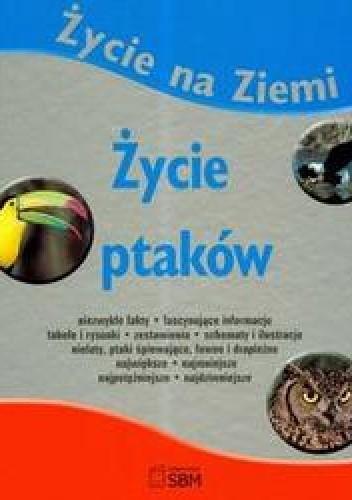 Okładka książki Życie ptaków /Życie na ziemi