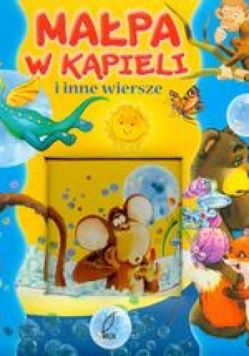 Okładka książki Małpa w kąpieli i inne wiersze