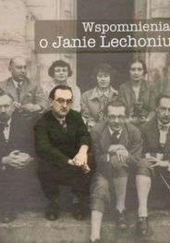 Okładka książki Wspomnienia o Janie Lechoniu