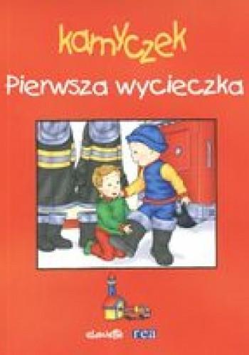 Okładka książki Kamyczek. Pierwsza wycieczka /Dokoła nas