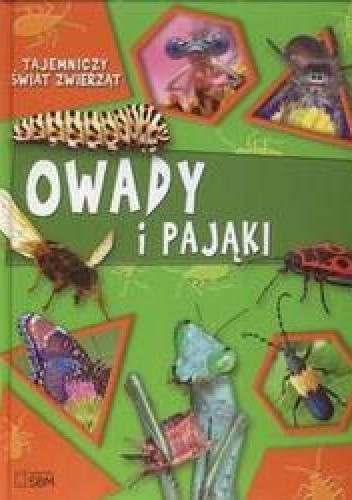 Okładka książki Tajemniczy świat zwierząt Owady i pająki