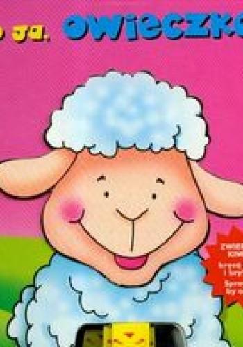 Okładka książki To ja owieczka zwierzaki kiwaki