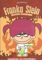 Franka Stein Szalony naukowiec Przepis na potwora