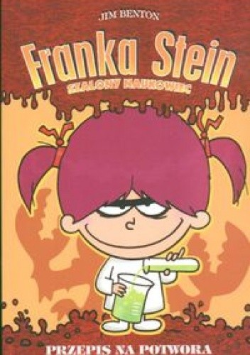 Okładka książki Franka Stein Szalony naukowiec Przepis na potwora
