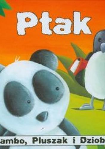 Okładka książki Bambo, Pluszak i Dziobek Ptak