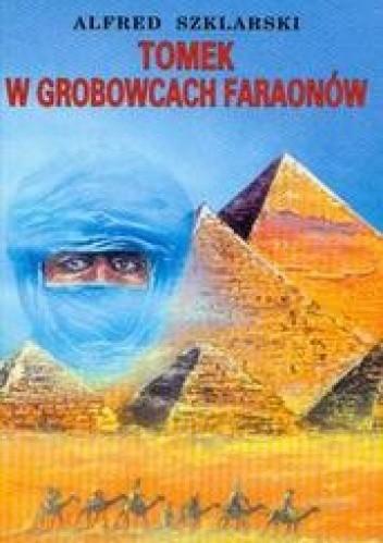 Okładka książki Tomek w grobowcach faraonów