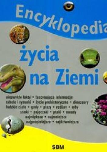 Okładka książki Encyklopedia życia na ziemi