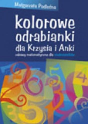Okładka książki Kolorowe odrabianki....zabawy matematyczne dla 7-latków