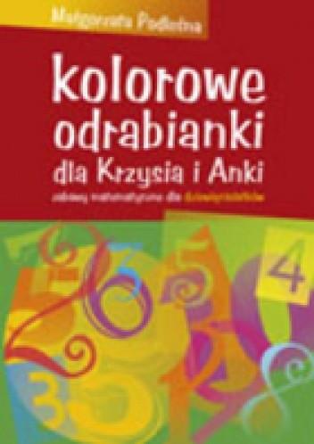 Okładka książki Kolorowe odrabianki....zabawy matematyczne dla 9-latków