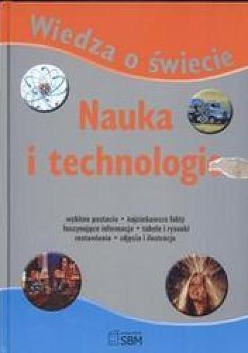 Okładka książki Wiedza o świecie Nauka i technologia