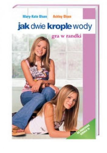 Okładka książki Jak dwie krople wody. Gra w randki
