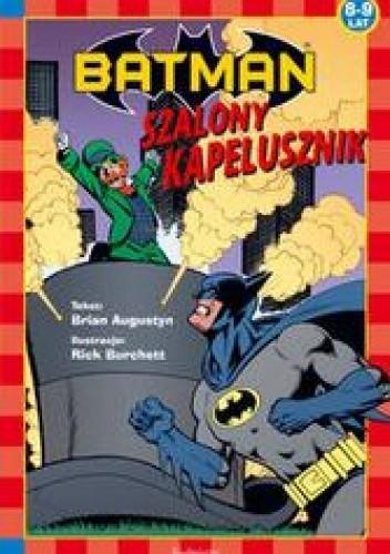 Okładka książki Szalony Kapelusznik /Batman