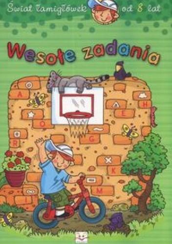 Okładka książki Wesołe zadania /świat łamigłówek od 8 lat