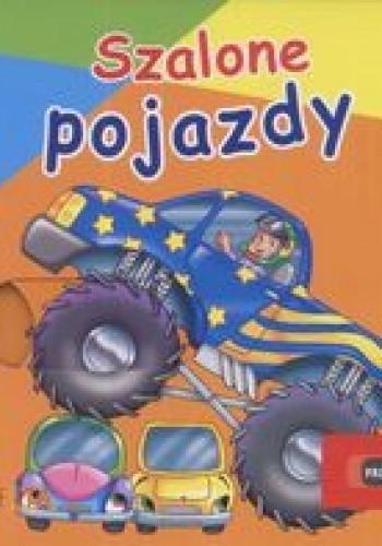 Okładka książki Szalone pojazdy Przesuwanki
