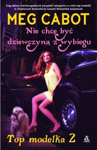 Okładka książki Top modelka 2: Nie chcę być dziewczyną z wybiegu
