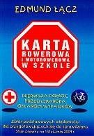 Okładka książki Karta Rowerowa i motorowerowa w szkole