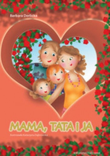 Okładka książki Mama, tata i ja
