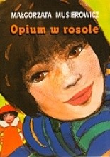Okładka książki Opium w rosole