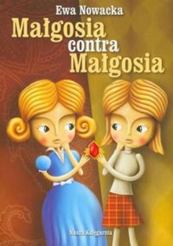 Okładka książki Małgosia contra Małgosia