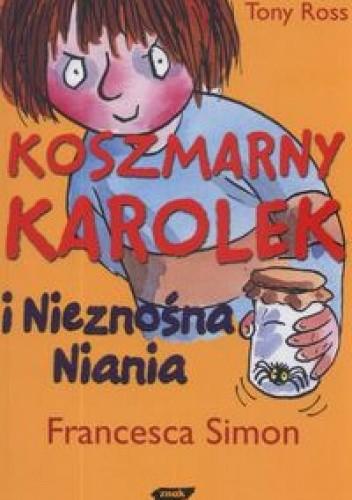 Okładka książki Koszmarny Karolek i nieznośna niania