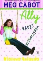 Ally radzi dziewczynom. Klasowa gwiazda