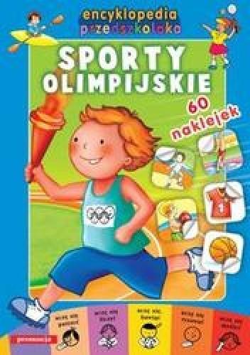 Okładka książki Sporty olimpijskie /60 naklejek encyklopedia przedszkolaka