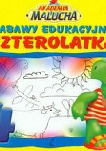 Okładka książki Zabawy edukacyjne czterolatka