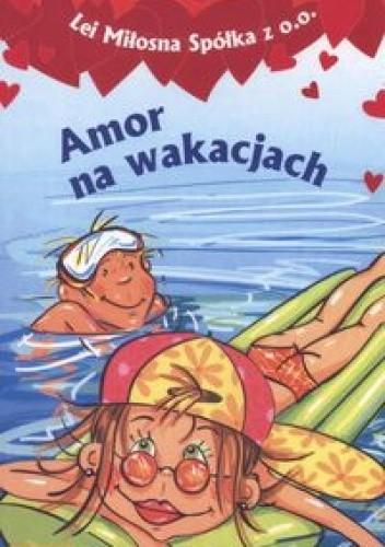 Okładka książki Amor na wakacjach